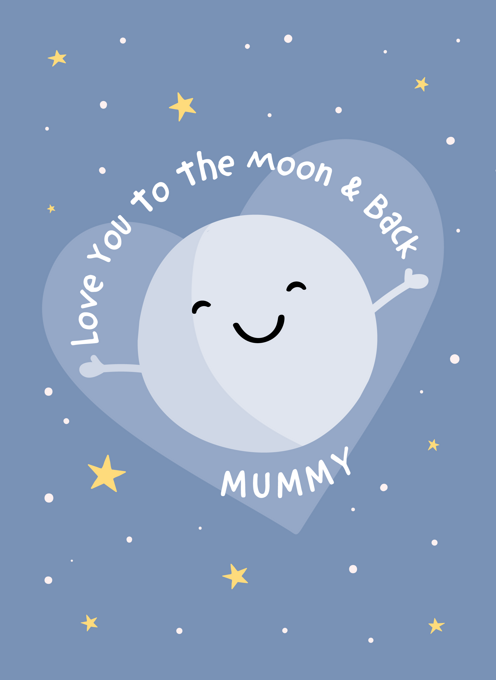 Love You To The Moon & Back Mummy