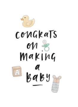 Congrats On Making A Baby