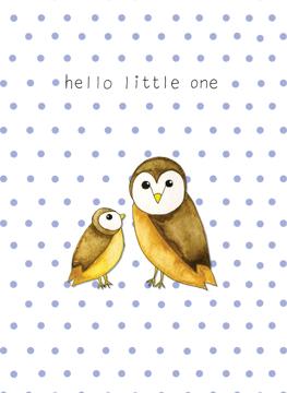 Hello little one - Owl