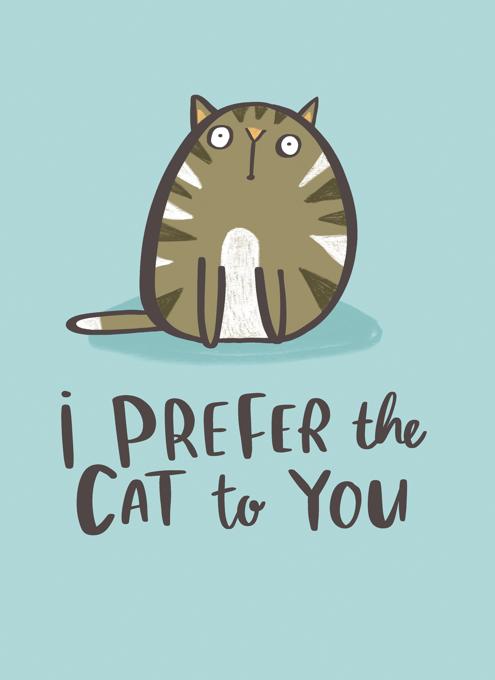 Prefer The Cat