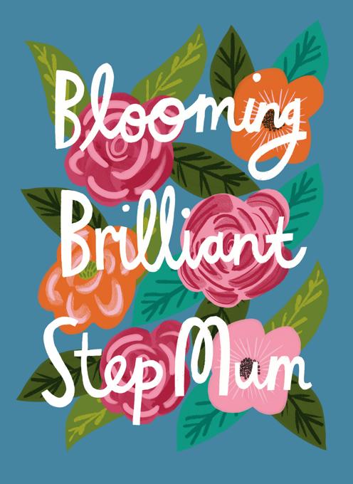 Blooming Brilliant Step Mum