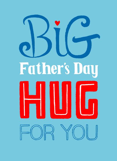 Father's Day Big Hug