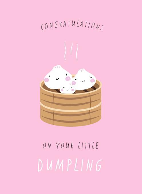 Congratulations On Your Little Dumpling