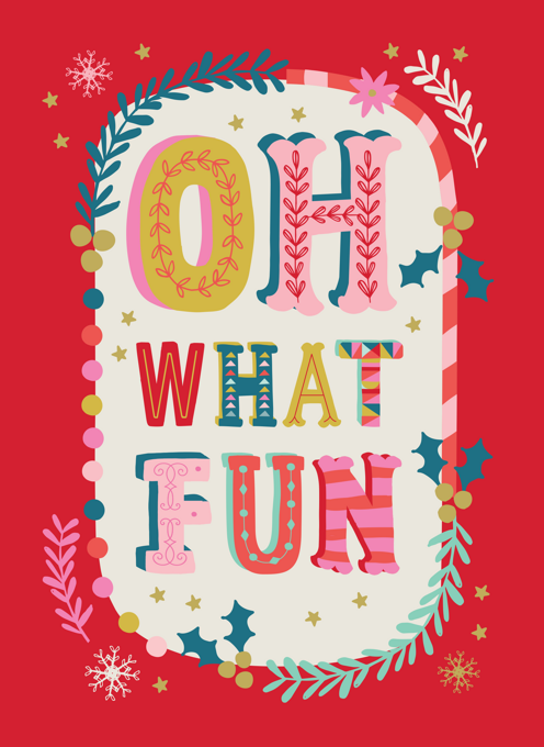 Oh What Fun Typography Christmas