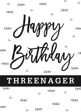 Happy Birthday Threenager