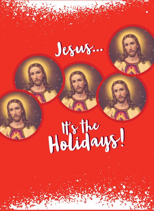 Jesus It's The Holidays