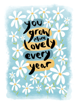 You Grow More Lovely