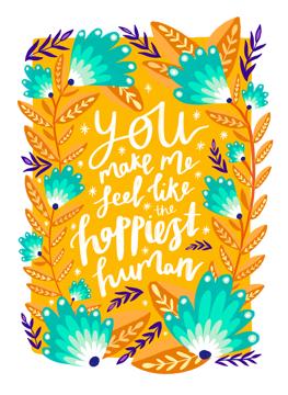 You Make Me The Happiest Human