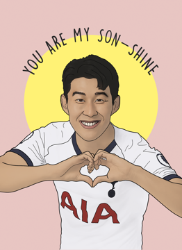 You Are My Heung Min Son Shine