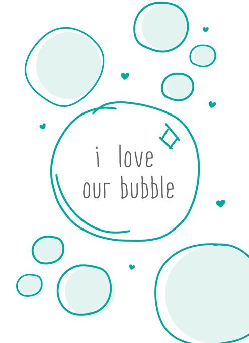 Our Bubble