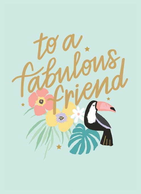 To A Fabulous Friend