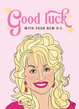 Dolly Parton 9 to 5 New Job Card