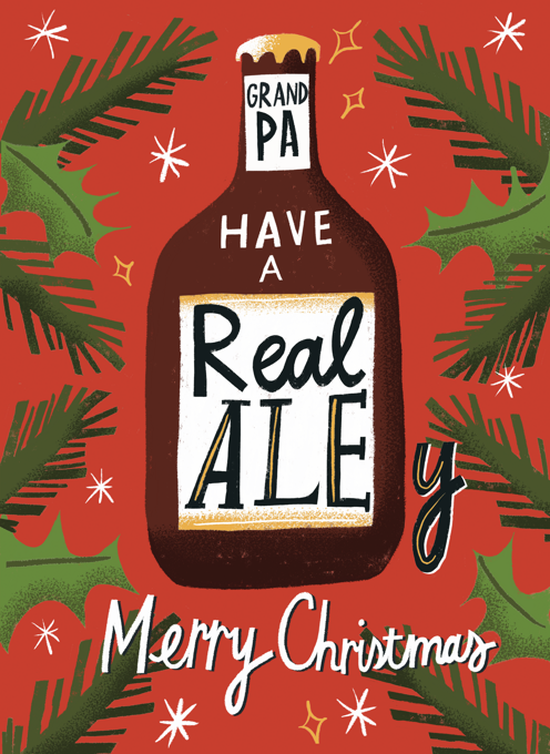 Grandpa, Have a Real Ale-y Merry Christmas!