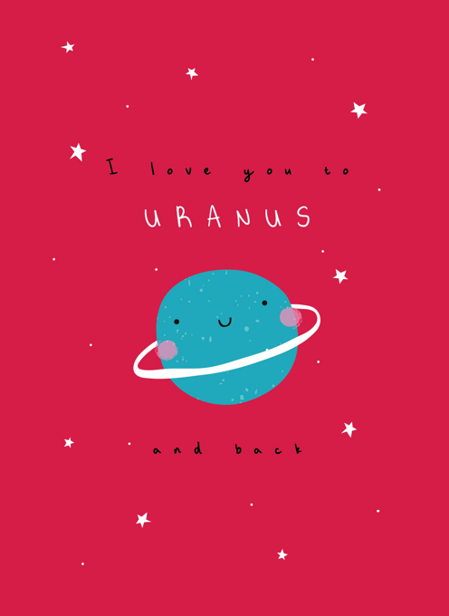 Love You To Your Uranus