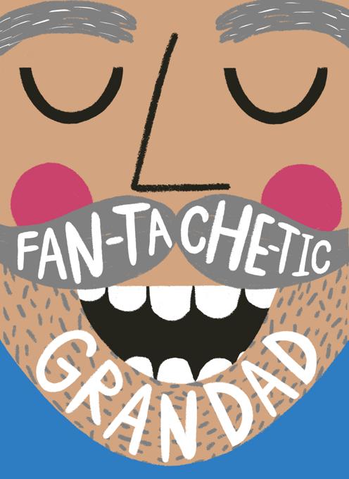 Fantastic (Fan-Tache-Tic) Grandad