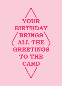 Your Birthday Brings