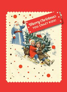 Merry Christmas You Crazy Kids