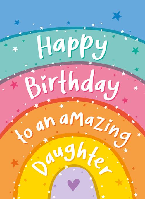 Amazing Daughter Rainbow Birthday Card