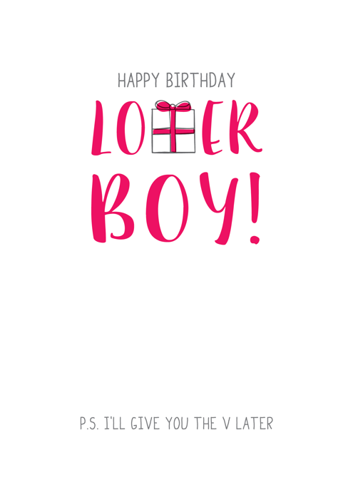 Happy Birthday Lover Boy