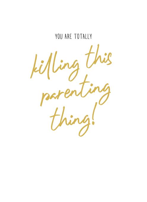 Killing This Parenting Thing