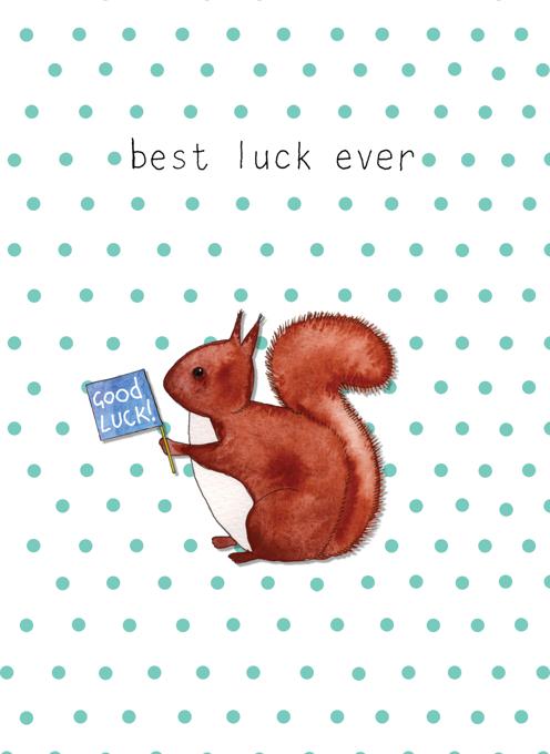 Best luck ever - Squirrel