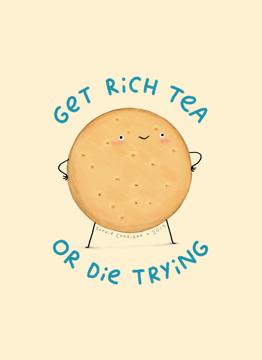 Get Rich Tea