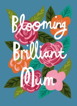 Blooming Brilliant Mum