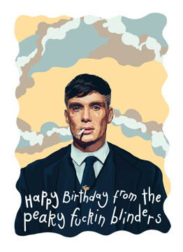 Happy Birthday From The Peaky Blinders