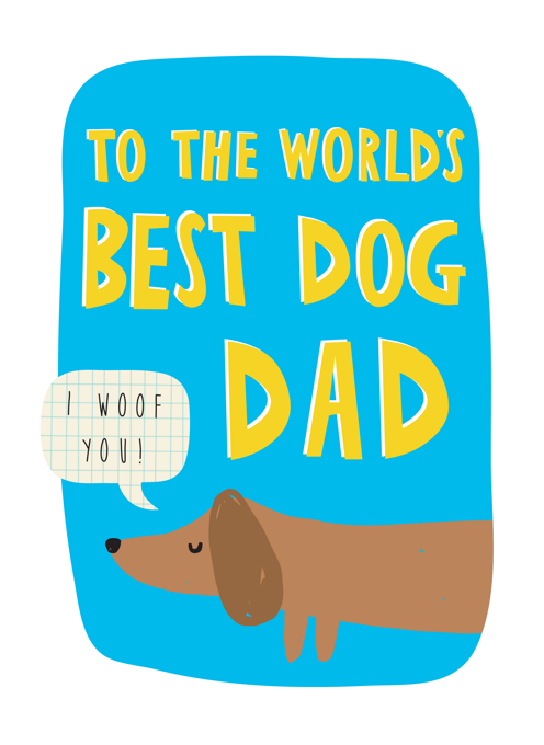 To The World's Best Dog Dad