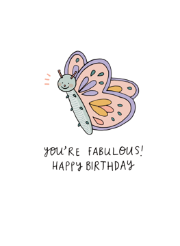 You're Fabulous! Happy Birthday!