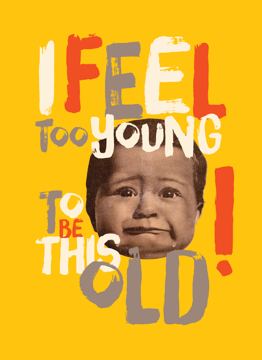 I Feel Too Young