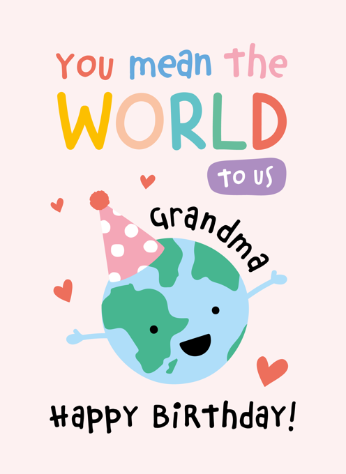 Grandma Birthday - You Mean the World