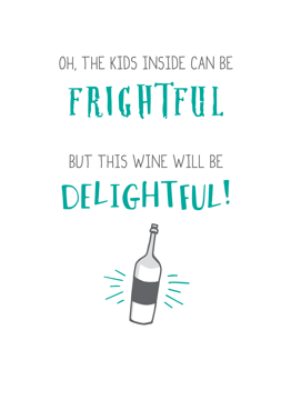 The Kids Can Be Frightful