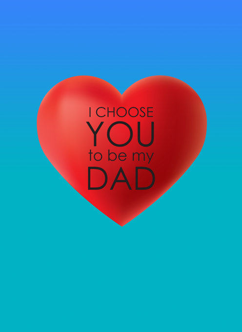 I Choose You - Father's Day Card