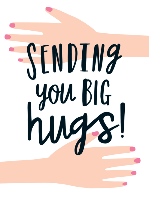 Sending You Big Hugs