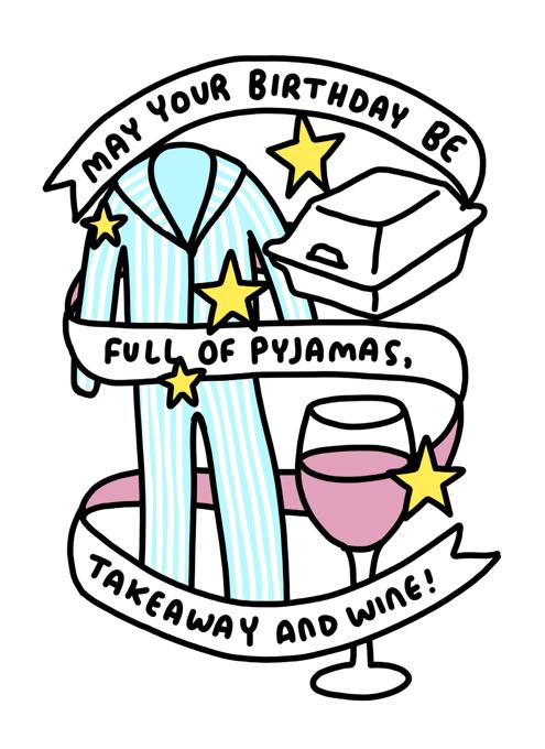 Pyjamas, Takeaway + Wine