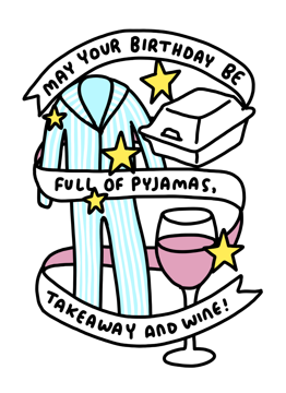 Pyjamas, Takeaway + Wine