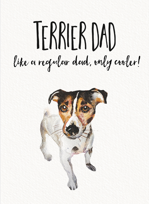 Terrier Dog Dad Greeting Card
