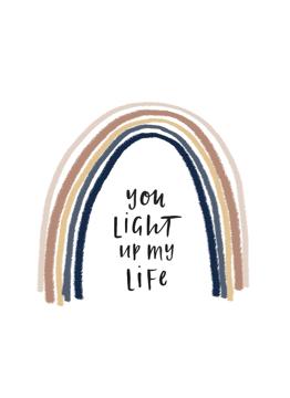 You Light Up My Life Rainbow