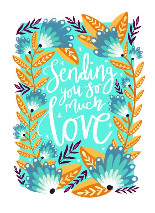 Sending So Much Love