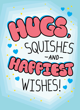Hugs Squishes