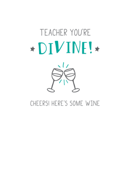 Teacher You're Divine