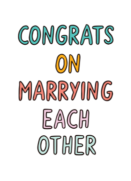 Marrying Each Other