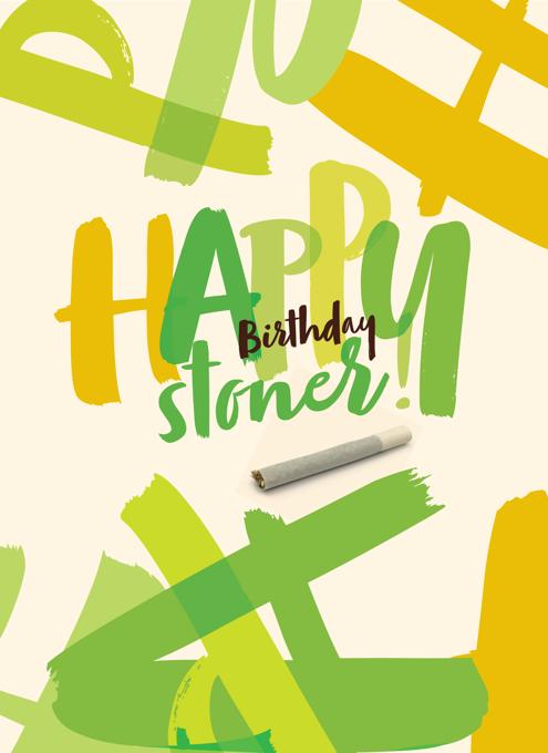 Happy Birthday Stoner
