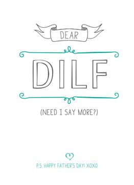 Dear DILF
