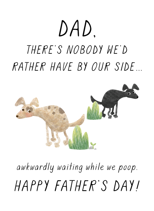 Awkward Father's Day Two Dogs