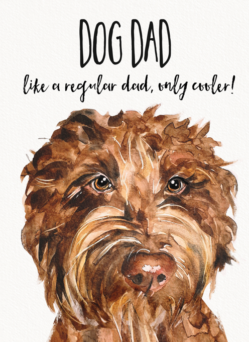 Dog Dad, Birthday or Father's Day Card