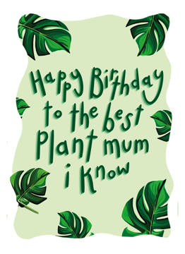 Happy Birthday Plant Mum