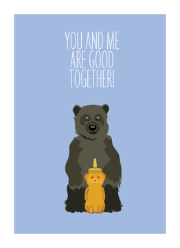 You and Me Are Good Together