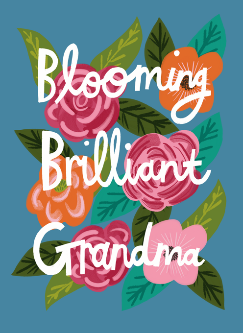 Blooming Brilliant Grandma
